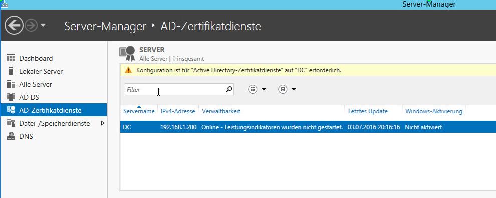 """Im Servermanager den neuen Eintrag """"AD-Zertifikatsdienste"""" öffnen. Es wird ein Hinweis angezeigt, dass eine Konfiguration erforderlich ist."""