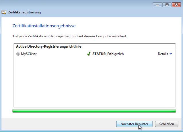 """Nach erfolgreicher Erstellung Dialog """"Schließen"""" oder zertifikate für weitere Benutzer anfordern."""