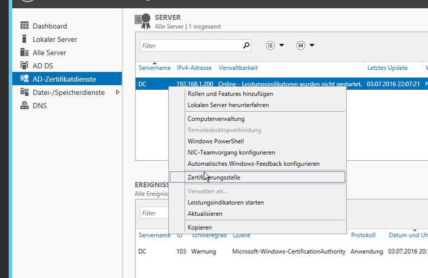Server-Manager -> Ad-Zertifikatsdienste -> Rechtsklick auf den CA Server -> Zertifizierungsstelle