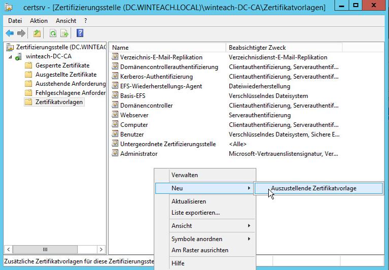 Öffnen der Zertifikatsvorlagen -> Rechtsklick -> Neu -> Auszustellende Zertifikatsvorlage