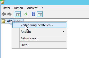 """Rechtsklick auf """"ADSI-Editor"""" -> """"Verbindung herstellen..."""" wählen"""